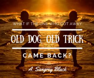 OldDog,OldTrick
